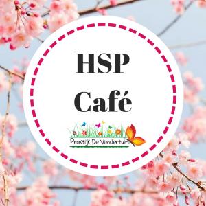 HSP Café bij Praktijk De Vlindertuin